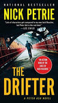 The Drifter (A Peter Ash Novel) (9780735215207): Nick Petrie: Books