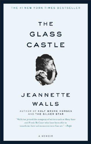 The Glass Castle: A Memoir: Jeannette Walls: 9780743247542: Books