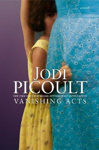 Vanishing Acts (Wsp Readers Club): Jodi Picoult: 9780743454544: Books