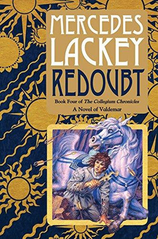 Redoubt: Book Four of the Collegium Chronicles (A Valdemar Novel) (Valdemar: Collegium Chronicles) (9780756408053): Mercedes Lackey: Books