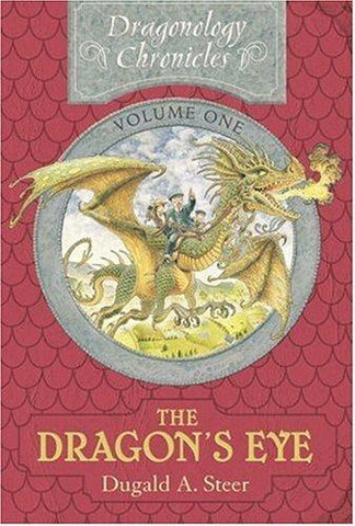 The Dragon's Eye: The Dragonology Chronicles, Volume One (Ologies): Dugald A. Steer, Douglas Carrel: 9781741782233: Books