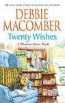 Twenty Wishes (A Blossom Street Novel): Debbie Macomber: 9780778326311: Books