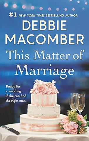 This Matter of Marriage: Debbie Macomber: 9780778363309: Books