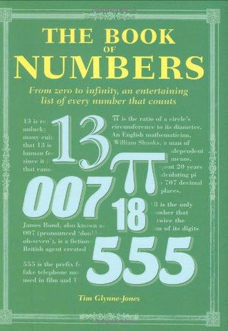 The Book of Numbers: From Zero to Inifinity, an Entertaining List of Every Number that Counts: Tim Glynne-Jones: 9780785824473: Books