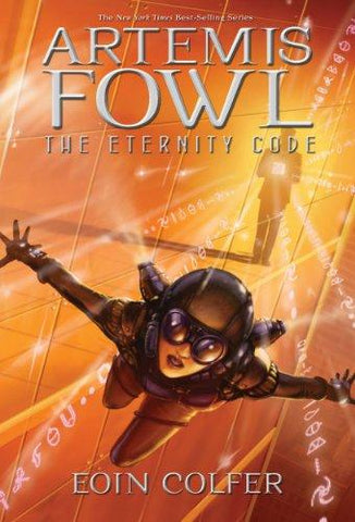 The Eternity Code (Artemis Fowl, Book 3): Eoin Colfer: 9780786819140: Books