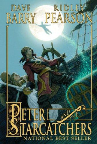 Peter and the Starcatchers (Peter and the Starcatchers, Book One): Dave Barry, Ridley Pearson, Greg Call: 9780786849079: Books