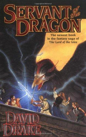 Servant of the Dragon (Lord of the Isles): David Drake: 9780812564945: Books