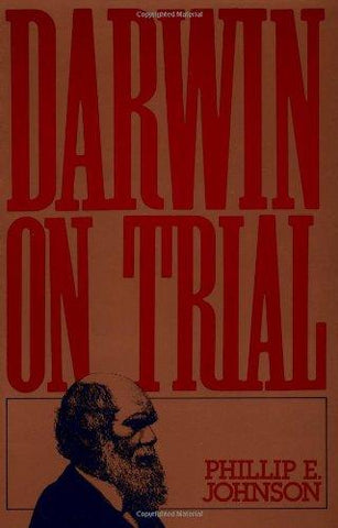 Darwin on Trial: Phillip E. Johnson: 9780830813247: Books