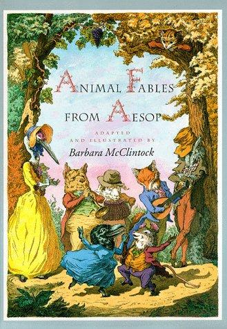 Animal Fables from Aesop: Aesop, Barbara McClintock: 9780879239138: Books