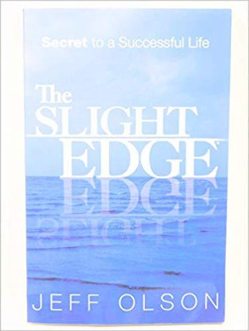 The Slight Edge: Secret to a Successful Life: Jeff Olson: 9780967285559: Books