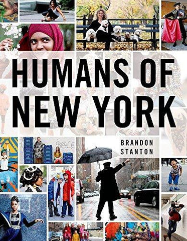 Humans of New York (8601401079460): Brandon Stanton: Books