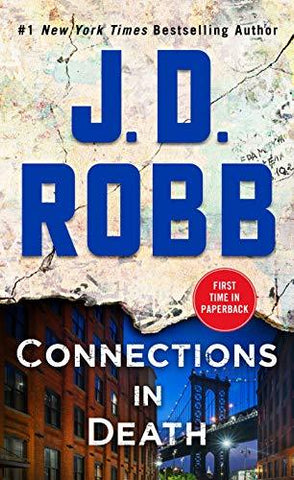 Connections in Death: An Eve Dallas Novel (In Death, Book 48) (9781250308153): J. D. Robb: Books