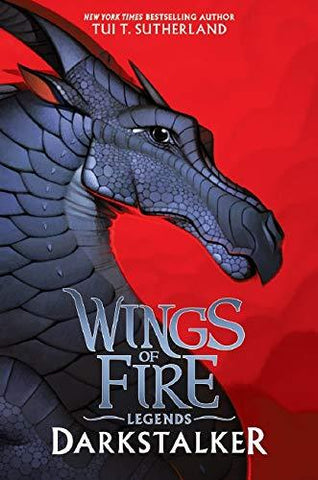 Darkstalker (Wings of Fire: Legends): Tui T. Sutherland: 9781338053616: Books