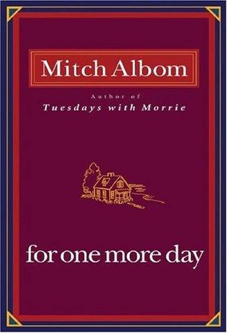 For One More Day: Mitch Albom: 9781401303273: Books