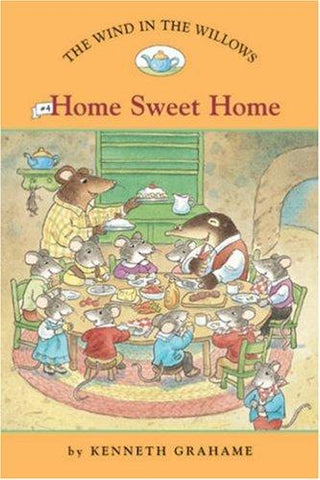 The Wind in the Willows #4: Home Sweet Home (Easy Reader Classics) (No. 4): Laura Driscoll, Kenneth Grahame, Ann Iosa: 9781402732966: Books