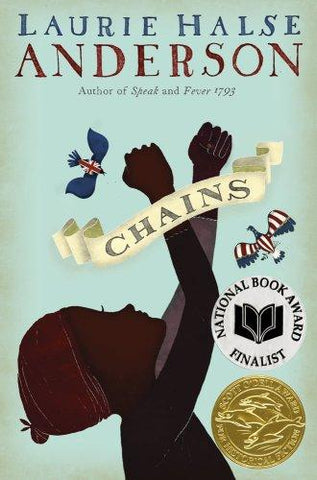 Chains (The Seeds of America Trilogy): Laurie Halse Anderson: 9781416905851: Books
