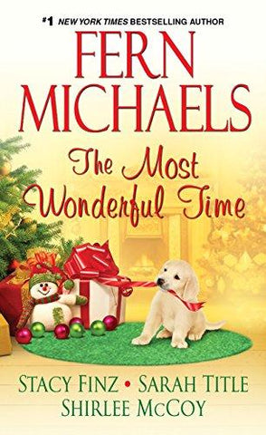 The Most Wonderful Time: Fern Michaels, Stacy Finz, Sarah Title, Shirlee McCoy: 9781420135701: Books