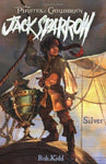 Silver (Pirates of the Caribbean: Jack Sparrow #6): Rob Kidd: 8601406128705: Books