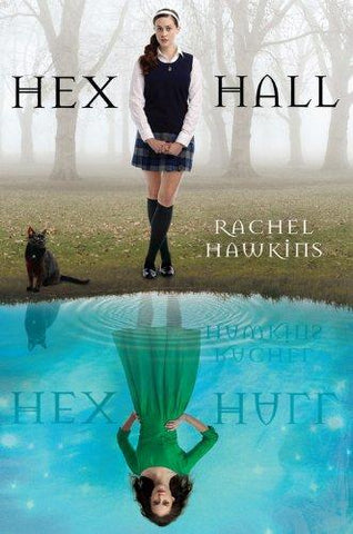 Hex Hall (A Hex Hall Novel) (9781423121305): Rachel Hawkins: Books