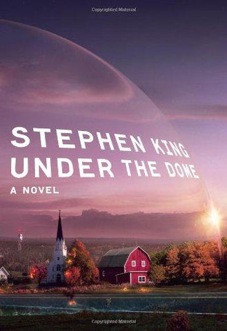 Under the Dome: A Novel: Stephen King: 9781439148501: Books