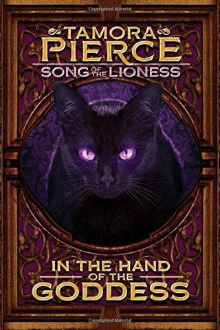 In the Hand of the Goddess (Song of the Lioness, Book 2) (9781442427648): Tamora Pierce: Books