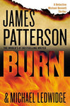 Burn (Michael Bennett) (9781455515875): James Patterson, Michael Ledwidge: Books