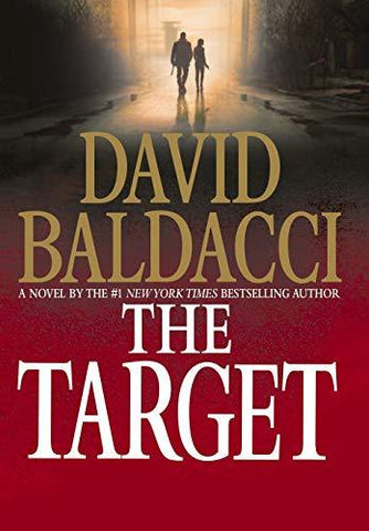 The Target (Will Robie Series (3)) (9781455521203): David Baldacci: Books