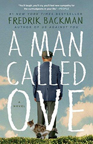 A Man Called Ove: A Novel (9781476738024): Fredrik Backman: Books