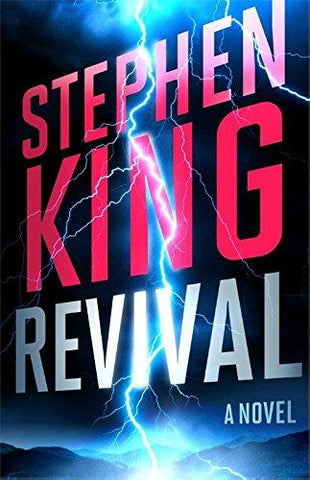 Revival: A Novel: Stephen King: 9781476770383: Books