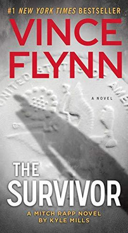 The Survivor (14) (A Mitch Rapp Novel): Vince Flynn, Kyle Mills: 9781476783468: Books