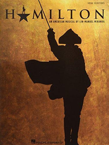 Hamilton - Vocal Selections: Lin-Manuel Miranda: 0888680602840: Books