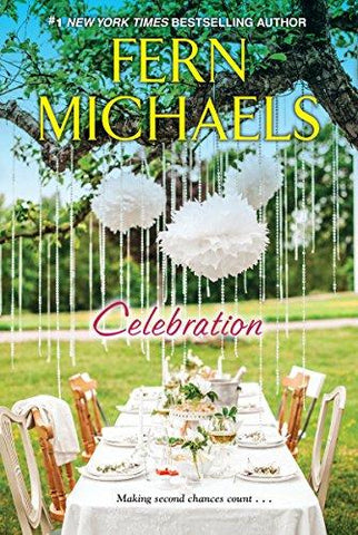 Celebration: Fern Michaels: 9781496709158: Books