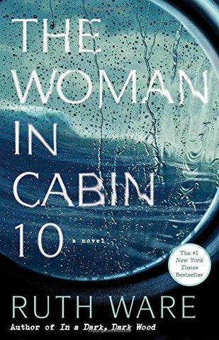 The Woman in Cabin 10 (9781501132957): Ruth Ware: Books