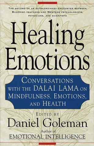 Healing Emotions (9781570622120): Daniel Goleman: Books
