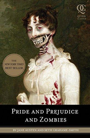 Pride and Prejudice and Zombies: Jane Austen, Seth Grahame-Smith: 9781594743344: Books