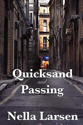 Quicksand and Passing (9781604599923): Nella Larsen: Books