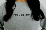 Full of Joy Minimal Sweatshirt