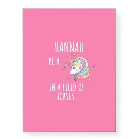 Be a Unicorn - Personalized Canvas