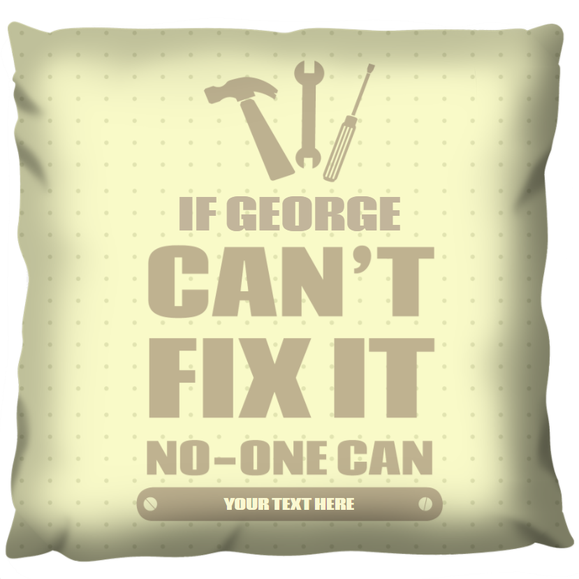 If Dad Cant Fix it - Personalized Cushion