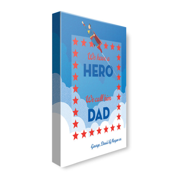 We Have a Hero - Personalized Canvas