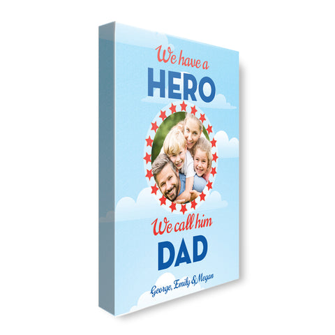 We Have a Hero photo - Personalized Canvas