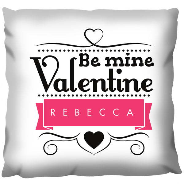 Be Mine Valentine - Personalized Cushion