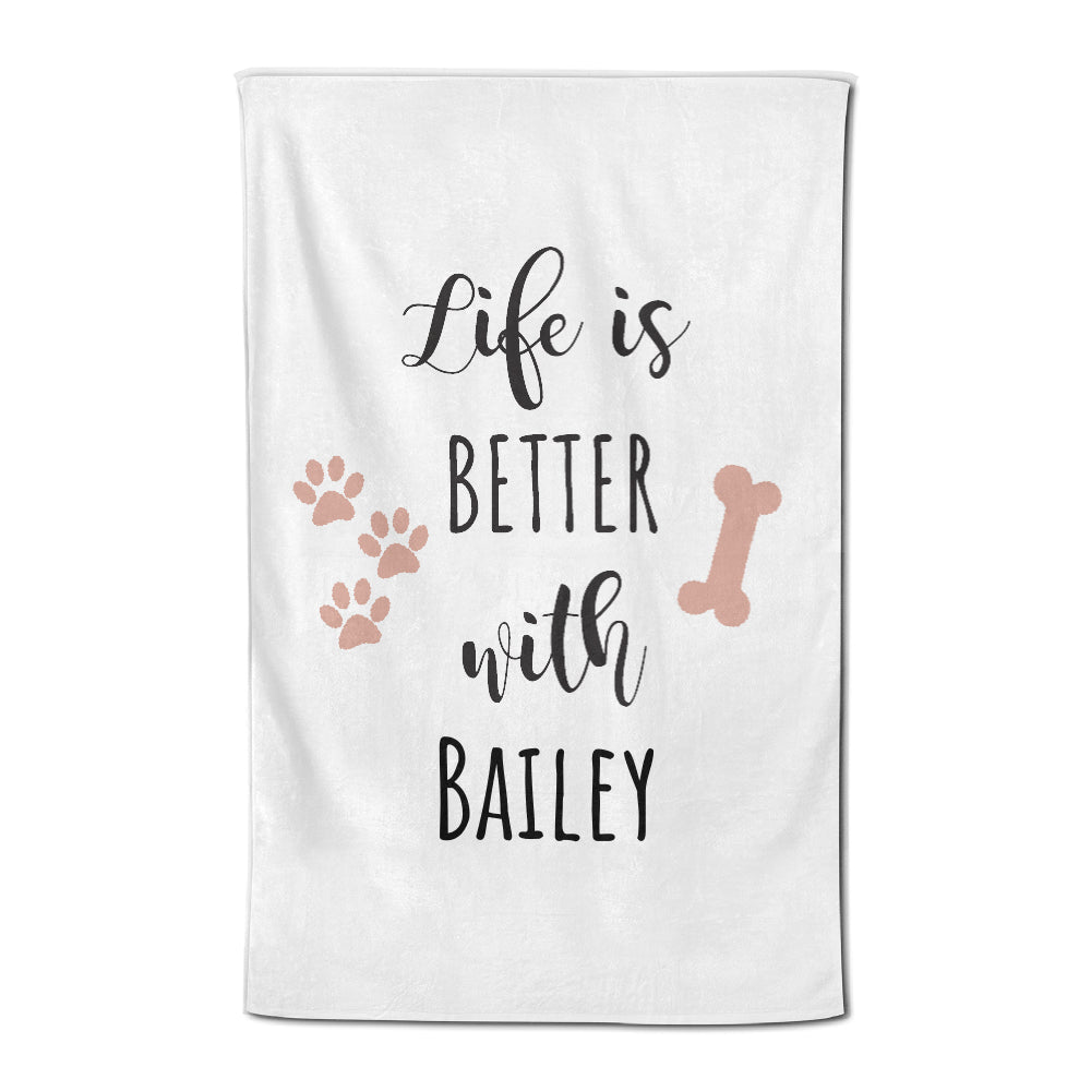 Life is Better... - Personalized Tea Towel