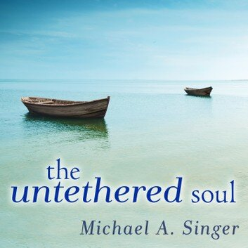 THE UNTETHERED SOUL - Michael A. Singer