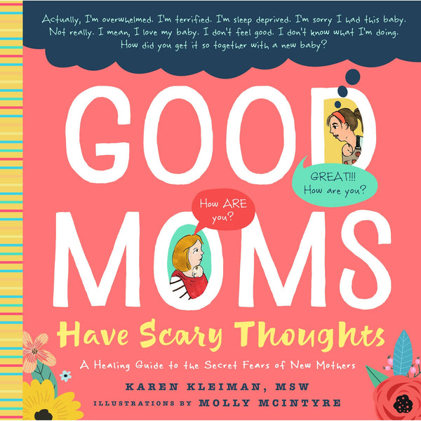 Good Moms Have Scary Thoughts