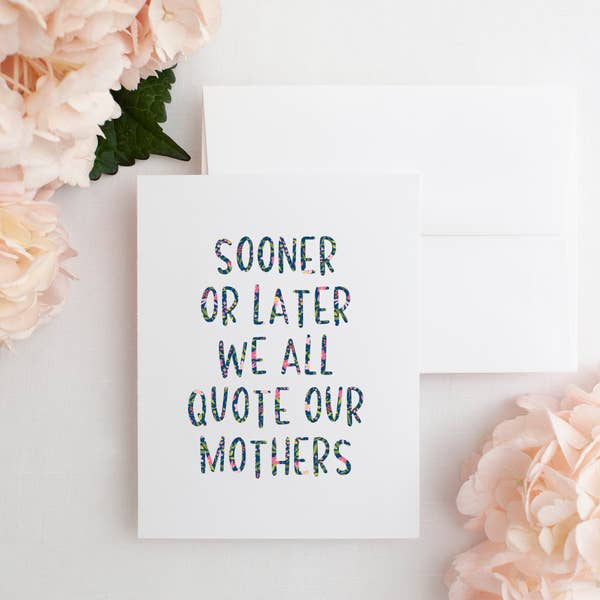 """Sooner or Later"" Mama Truth Card"