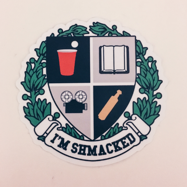 I'm Shmacked Stickers 5 pack
