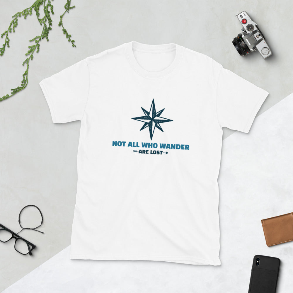 Nor all who wander are lost! (unisex)