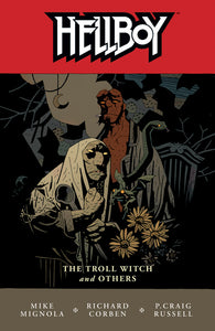 HELLBOY TP VOL 07 THE TROLL WITCH & OTHERS (C: 0-1-2)