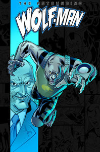 ASTOUNDING WOLF MAN TP VOL 03